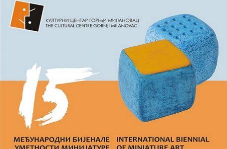 Izložba 15. Međunarodnog bijenala umetnosti minijature 6. jun – 31. avgust